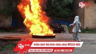 Kiểm định thử bình chữa cháy MFZL8-ABC