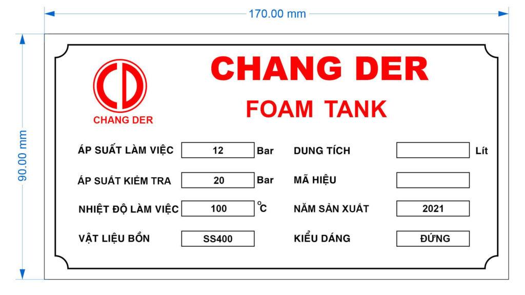 Thông số kỹ thuật Foam Tank Changder